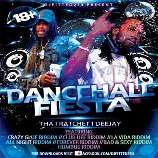 DJFITTED254 DANCEHALL FIESTA