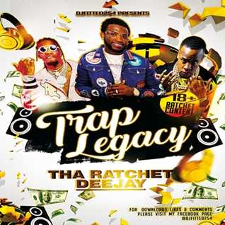 DJFITTED254 TRAP LEGAXY