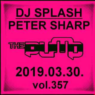 Dj Splash (Peter Sharp)   Pump WEEKEND 2019.03.30. www.djsplash.hu
