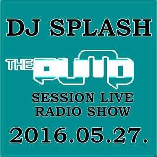 Dj Splash (Lynx Sharp)   Pump Session Live Radio Show 2016.05.27. www.djsplash.hu