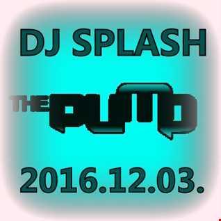 Dj Splash (Peter Sharp)   Pump WEEKEND 2016.12.03 www.djsplash.hu