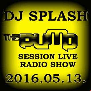 Dj Splash (Lynx Sharp)   Pump Session Live Radio Show 2016.05.13. www.djsplash.hu