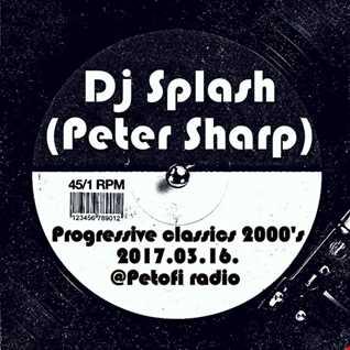 Dj Splash (Peter Sharp)   Thursday Classics   Progressive classics 2000's @ MR2 2017.03.16. www.djsplash.hu