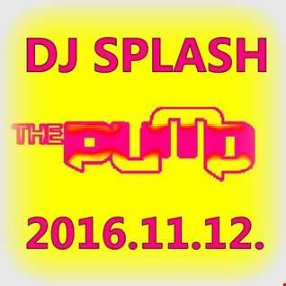 Dj Splash (Peter Sharp)   Pump WEEKEND 2016.11.12   NU DISCO edition www.djsplash.hu