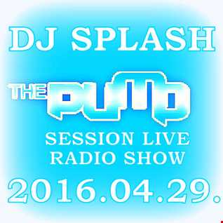 Dj Splash (Lynx Sharp)   Pump Session Live Radio Show 2016.04.29. www.djsplash.hu