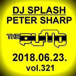 Dj Splash (Peter Sharp)   Pump WEEKEND 2018.06.23. www.djsplash.hu