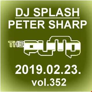 Dj Splash (Peter Sharp)   Pump WEEKEND 2019.02.23. www.djsplash.hu