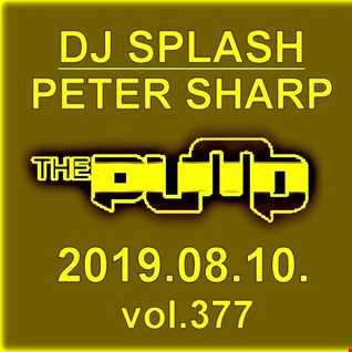 Dj Splash (Peter Sharp)   Pump WEEKEND 2019.08.10. www.djsplash.hu