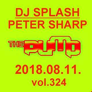 Dj Splash (Peter Sharp)   Pump WEEKEND 2018.08.11. www.djsplash.hu