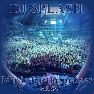 Dj Splash (Peter Sharp)   Music for the masses 54 www.djsplash.hu