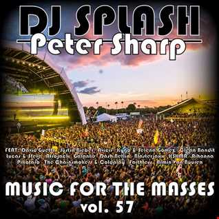 Dj Splash (Peter Sharp)   Music for the masses 57 2017 www.djsplash.hu