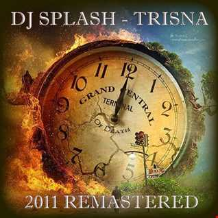 Dj Splash (Lynx Sharp)   Trisná  (REMASTERED) www.djsplash.hu