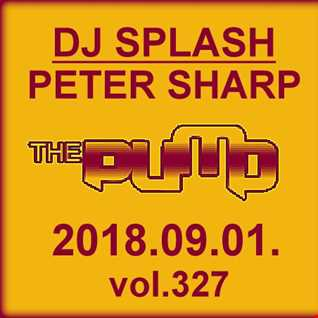 Dj Splash (Peter Sharp)   Pump WEEKEND 2018.09.01. www.djsplash.hu