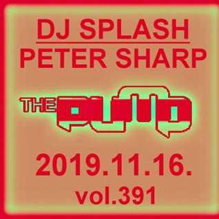 Dj Splash (Peter Sharp)   Pump WEEKEND 2019.11.16. www.djsplash.hu
