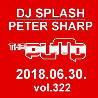 Dj Splash (Peter Sharp)   Pump WEEKEND 2018.06.30   HOUSE SESSION   www.djsplash.hu