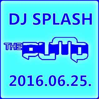 Dj Splash (Lynx Sharp)   Pump WEEKEND 2016.06.25 www.djsplash.hu