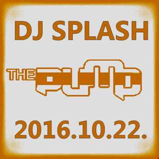 Dj Splash (Peter Sharp)   Pump WEEKEND 2016.10.22   100% PURE HOUSE   www.djsplash.hu