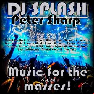 Dj Splash (Peter Sharp)   Music for the masses 58 2017 www.djsplash.hu