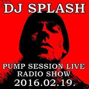 Dj Splash (Lynx Sharp) - Pump Session Live Radio Show - 2016.02.19.