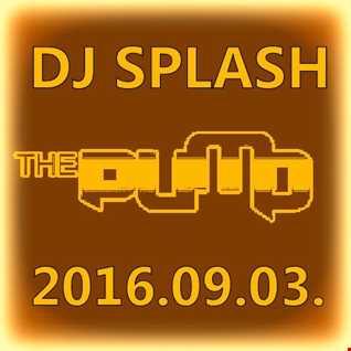 Dj Splash (Peter Sharp)   Pump WEEKEND 2016.09.03 www.djsplash.hu