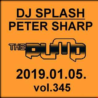 Dj Splash (Peter Sharp)   Pump WEEKEND 2019.01.05. www.djsplash.hu