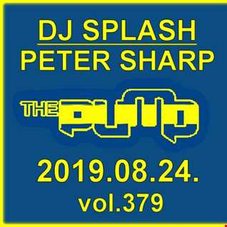 Dj Splash (Peter Sharp)   Pump WEEKEND 2019.08.24. www.djsplash.hu