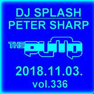 Dj Splash (Peter Sharp)   Pump WEEKEND 2018.11.03. www.djsplash.hu