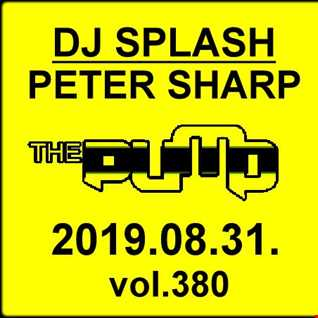 Dj Splash (Peter Sharp)   Pump WEEKEND 2019.08.31. www.djsplash.hu