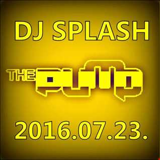 Dj Splash (Lynx Sharp)   Pump WEEKEND 2016.07.23 www.djsplash.hu