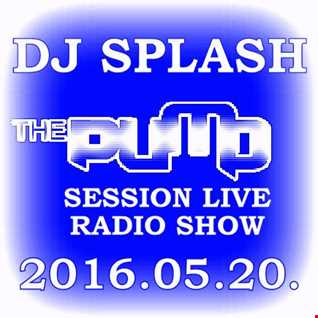 Dj Splash (Lynx Sharp)   Pump Session Live Radio Show 2016.05.20. www.djsplash.hu