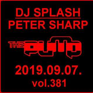 Dj Splash (Peter Sharp)   Pump WEEKEND 2019.09.07. www.djsplash.hu
