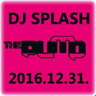 Dj Splash (Peter Sharp)   Pump WEEKEND 2016.12.31 www.djsplash.hu