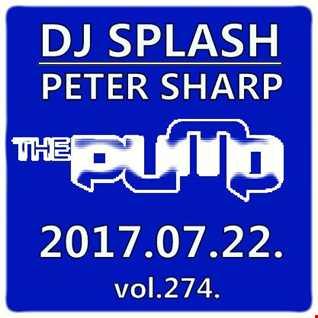 Dj Splash (Peter Sharp)   Pump WEEKEND 2017.07.22   100% PURE HOUSE   www.djsplash.hu