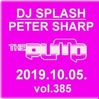 Dj Splash (Peter Sharp)   Pump WEEKEND 2019.10.05. www.djsplash.hu