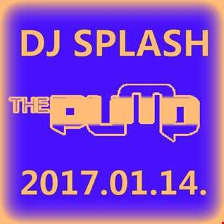 Dj Splash (Peter Sharp)   Pump WEEKEND 2017.01.14. www.djsplash.hu