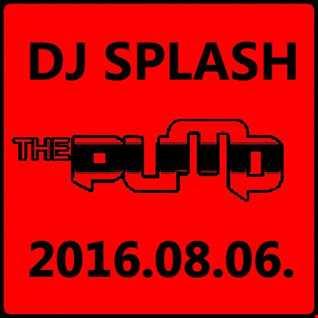 Dj Splash (Peter Sharp)   Pump WEEKEND 2016.08.06 www.djsplash.hu