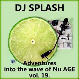Dj Splash (Lynx Sharp)   Adventures into the wave of Nu AGE vol.19. www.djsplash.hu