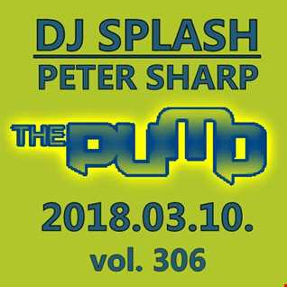 Dj Splash (Peter Sharp)   Pump WEEKEND 2018.03.10. www.djsplash.hu