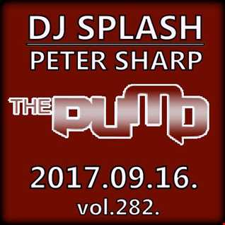 Dj Splash (Peter Sharp)   Pump WEEKEND 2017.09.16   FESTIVAL SESSION   www.djsplash.hu