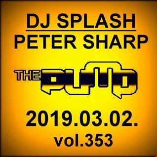 Dj Splash (Peter Sharp)   Pump WEEKEND 2019.03.02. www.djsplash.hu