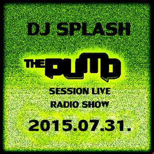 Dj Splash (Lynx Sharp)   Pump Session Live Radio Show 2015.07.31. www.djsplash.hu
