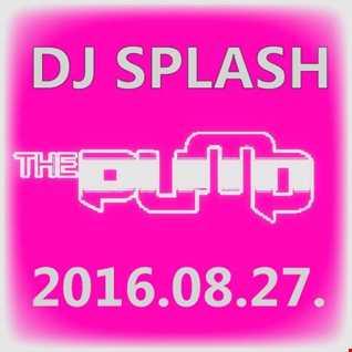 Dj Splash (Peter Sharp)   Pump WEEKEND 2016.08.27   100% Pure House session   www.djsplash.hu