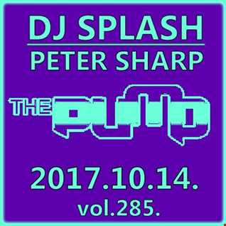 Dj Splash (Peter Sharp)   Pump WEEKEND 2017.10.14   www.djsplash.hu