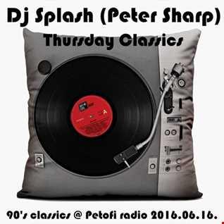 Dj Splash (Peter Sharp)   Thursday Classics   90's classics @ MR2 2016.06.16.