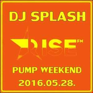 Dj Splash (Lynx Sharp)   Pump WEEKEND 2016.05.28 www.djsplash.hu