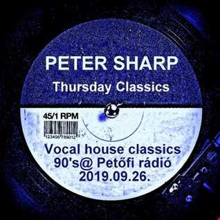 Dj Splash (Peter Sharp)  Vocal house classics 90's @ MR2 2019.09.26. www.djsplash