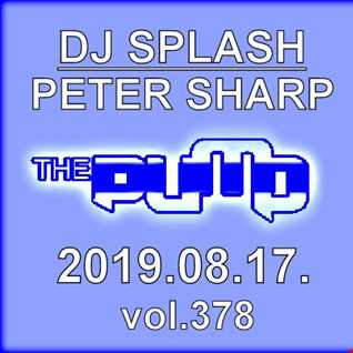 Dj Splash (Peter Sharp)   Pump WEEKEND 2019.08.17. www.djsplash.hu