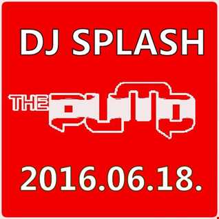 Dj Splash (Lynx Sharp)   Pump WEEKEND 2016.06.18 www.djsplash.hu