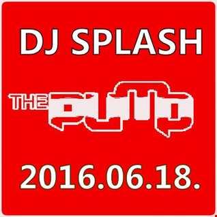 Dj Splash (Lynx Sharp)   Pump WEEKEND 2016.06.18 www.djsplash.hu