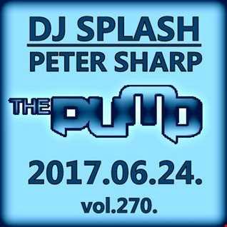Dj Splash (Peter Sharp)   Pump WEEKEND 2017.06.24. www.djsplash.hu